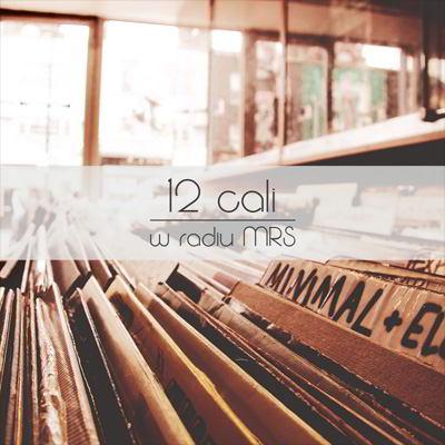 12 Cali w radiu MRS